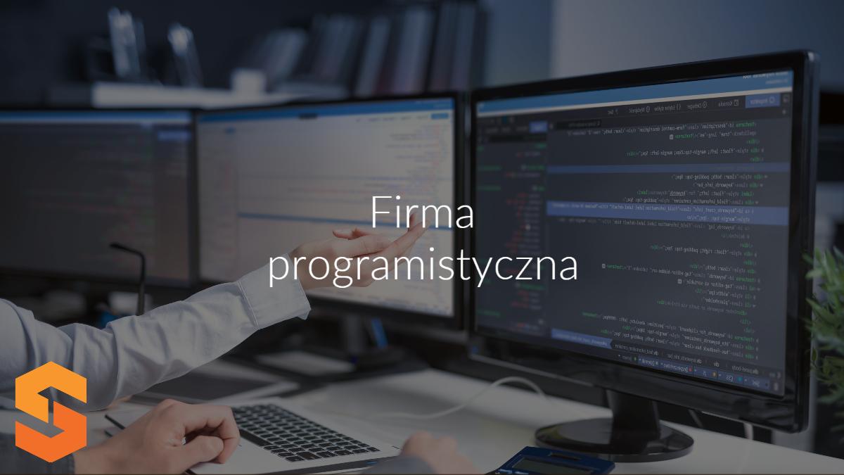 dedykowane aplikacje dla firm na zamówienie,software house,firma programistyczna