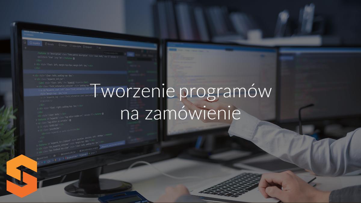 tworzenie oprogramowania poznań,softwarehouse,tworzenie programów na zamówienie